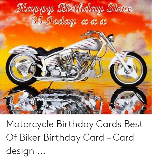 Card Design: Flappy Birthday Stere  35 Taday ac acac  day.com Motorcycle Birthday Cards Best Of Biker Birthday Card – Card design ...