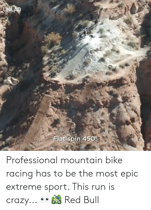 Most Epic: Flat spin 450! Professional mountain bike racing has to be the most epic extreme sport. This run is crazy... 👀🚵‍♂️  Red Bull