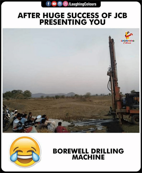jcb: fo  /LaughingColours  AFTER HUGE SUCCESS OF JCB  PRESENTING YOU  LAUGHING  Celes  BOREWELL DRILLING  MACHINE