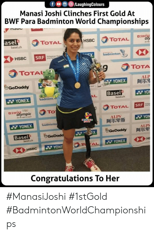 Indianpeoplefacebook: fo LaughingColours  Manasi Joshi Clinches First Gold At  BWF Para Badminton World Championships  asel  basel.ch  aswiss  oly  TOTAL  HSBC  TOTAL  badminton  Schwelzer Rad  HSBC  SRF  EX  TOTAL  TOTA  ALP  阿尔身  GoDaddy  YONEX  Basel  YO  badmint n  AL  YONEX  basel.ch  aswiss  olympic  TOTAL  SRF  TO  he  ALPS  阿尔卑斯  YON  badminto  wwts  YONEX  ALPS  阿尔卑  GoDaddy  Basel  basel.ch  VSCX  GoDadd  HS  T AL  YONEX  YONE  HSBC  Congratulations To Her #ManasiJoshi #1stGold #BadmintonWorldChampionships