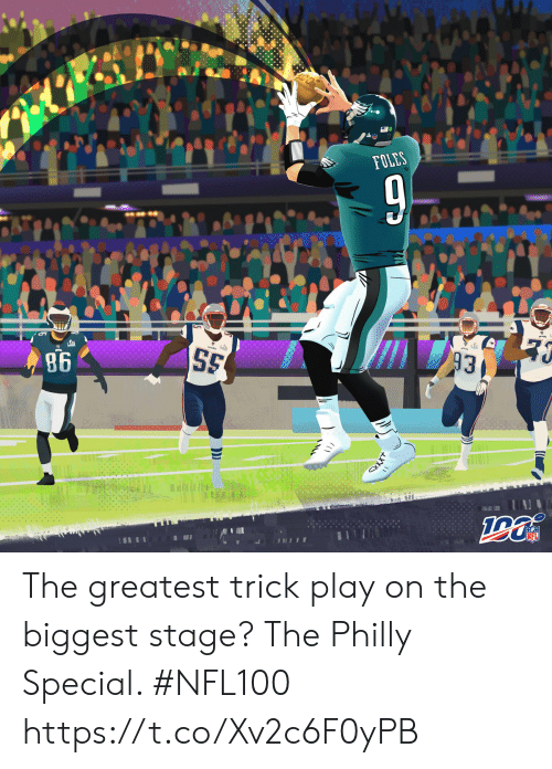 Memes, Xxx, and 🤖: FOLES  S5  86  93  INFL  XXX The greatest trick play on the biggest stage?  The Philly Special. #NFL100 https://t.co/Xv2c6F0yPB