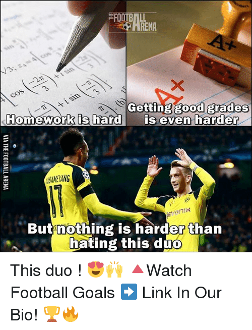 Good Grade: FOOTBALL  RENA  Getting good grades  Homework is hard  is even harder  But nothing is harder than  hating this duo This duo ! 😍🙌 🔺Watch Football Goals ➡️ Link In Our Bio! 🏆🔥