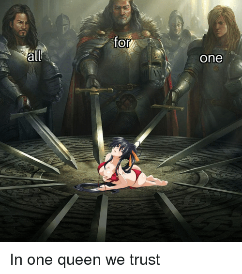 Anime, Queen, and One: for  all  one