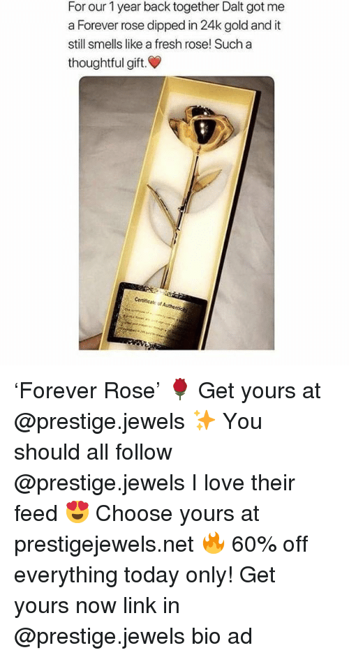 24K: For our 1 year back together Dalt got me  a Forever rose dipped in 24k gold and it  still smells like a fresh rose! Such a  thoughtful gift.  Certificate of Authe 'Forever Rose' 🌹 Get yours at @prestige.jewels ✨ You should all follow @prestige.jewels I love their feed 😍 Choose yours at prestigejewels.net 🔥 60% off everything today only! Get yours now link in @prestige.jewels bio ad
