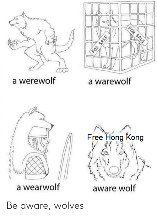 Free, Hong Kong, and Wolf: FOR SALE  a warewolf  werewolf  Free Hong Kong  aware wolf  a wearwolf  FOR SALE Be aware, wolves
