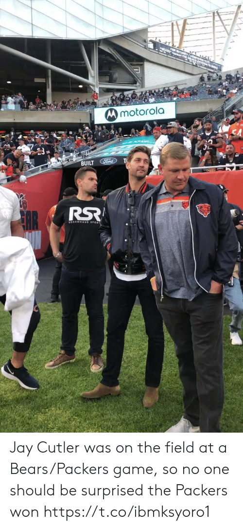 Jay, Sports, and Jay Cutler: FOR SECURITYI aS l.  paces THE LoC  Mmotorola  BUILT Ford  OCHEES Jay Cutler was on the field at a Bears/Packers game, so no one should be surprised the Packers won https://t.co/ibmksyoro1
