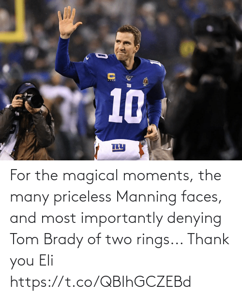 magical: For the magical moments, the many priceless Manning faces, and most importantly denying Tom Brady of two rings...   Thank you Eli https://t.co/QBIhGCZEBd