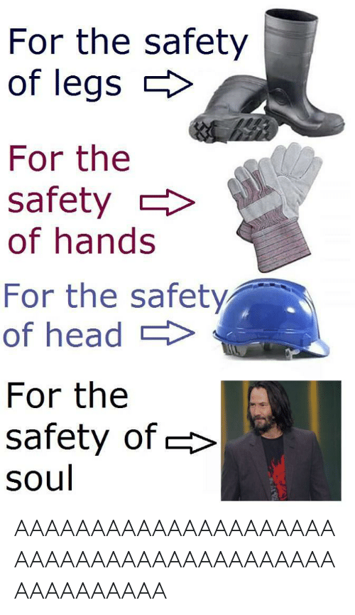 Head, Soul, and For: For the safety  of legs  For the  safety  of hands  For the safety  of head  For the  safety of  soul AAAAAAAAAAAAAAAAAAAAAAAAAAAAAAAAAAAAAAAAAAAAAAAAAAAA