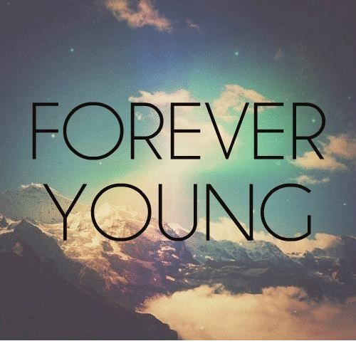 forever young: FOREVER  YOUNG