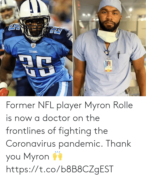 now: Former NFL player Myron Rolle is now a doctor on the frontlines of fighting the Coronavirus pandemic.  Thank you Myron 🙌 https://t.co/b8B8CZgEST