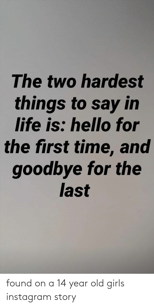 year-old-girls: found on a 14 year old girls instagram story