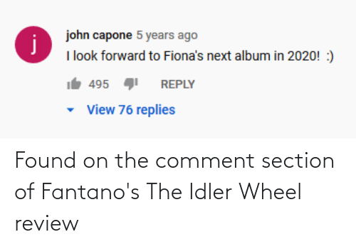 wheel: Found on the comment section of Fantano's The Idler Wheel review