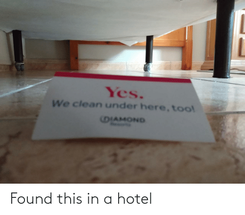 Hotel, This, and Found: Found this in a hotel