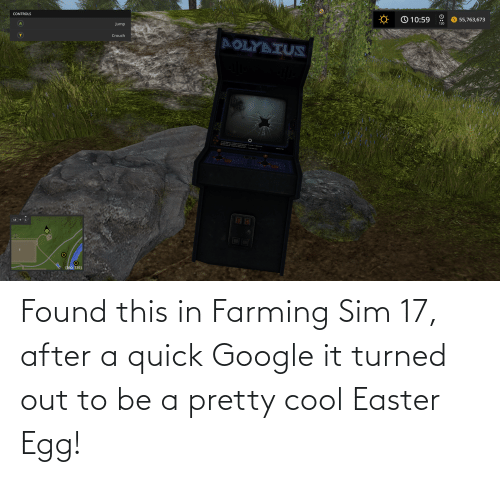 sim: Found this in Farming Sim 17, after a quick Google it turned out to be a pretty cool Easter Egg!