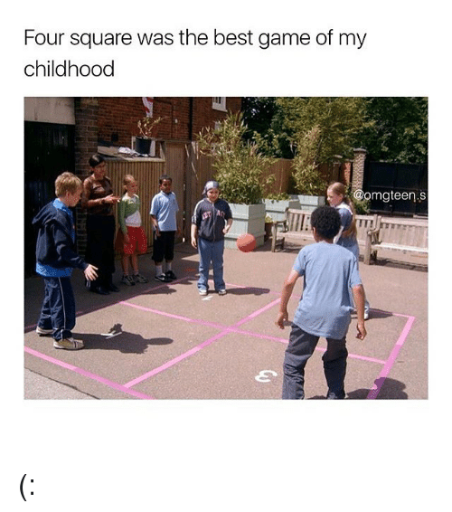 The Best Games: Four square was the best game of my  childhood  mgteen.S (: