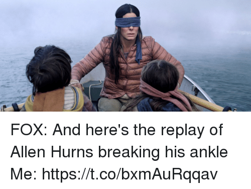 Nfl, Fox, and Replay: FOX: And here's the replay of Allen Hurns breaking his ankle  Me: https://t.co/bxmAuRqqav