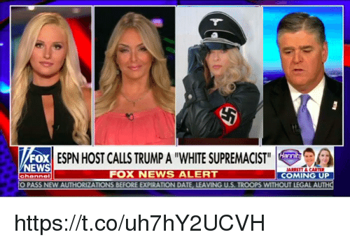 """Espn, Memes, and News: FOX  EWS  ESPN HOST CALLS TRUMP A """"WHITE SUPREMACIST  FOX NEWS ALERT  COMING UP  PASS NEW AUTHORIZATIONS BEFORE EXPIRATION DATE, LEAVING U.S. TROOPS WITHOUT LEGAL A https://t.co/uh7hY2UCVH"""
