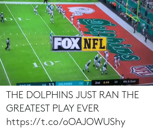 10 4: FOX  FOX NFL  4th& Goal  10  4:44  2-9 7  2nd  DOLPHINS  5-6 13  FACLES THE DOLPHINS JUST RAN THE GREATEST PLAY EVER  https://t.co/oOAJOWUShy