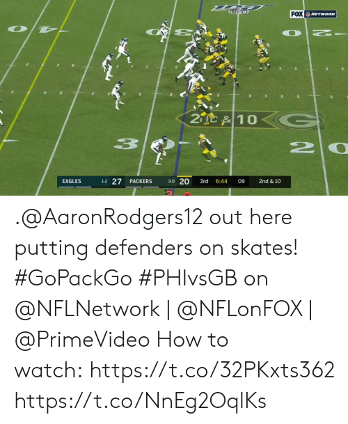 Philadelphia Eagles, Memes, and How To: FOX NETwaRK  OT  2  2D &10  20  1-2 27  3-0 20  EAGLES  PACKERS  3rd  6:44  09  2nd & 10 .@AaronRodgers12 out here putting defenders on skates! #GoPackGo   #PHIvsGB on @NFLNetwork | @NFLonFOX | @PrimeVideo How to watch: https://t.co/32PKxts362 https://t.co/NnEg2OqlKs