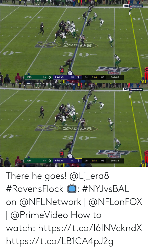 network: FOX NETWORK  89  2NDE8  हजी  3:44  08  2nd & 8  JETS  5-8  RAVENS  1st  11-2  वगा   FOX NETWORK  2NDE8  5-8 0  11-2 7  1st  3:44  2nd & 8  JETS  RAVENS  08 There he goes! @Lj_era8 #RavensFlock  📺: #NYJvsBAL on @NFLNetwork | @NFLonFOX | @PrimeVideo How to watch: https://t.co/I6INVckndX https://t.co/LB1CA4pJ2g