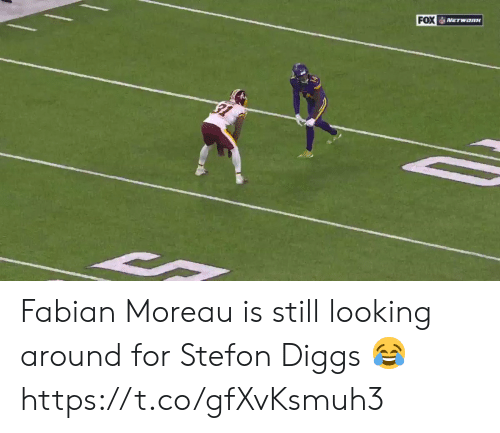 Stefon: FOX NETwoRK Fabian Moreau is still looking around for Stefon Diggs 😂  https://t.co/gfXvKsmuh3