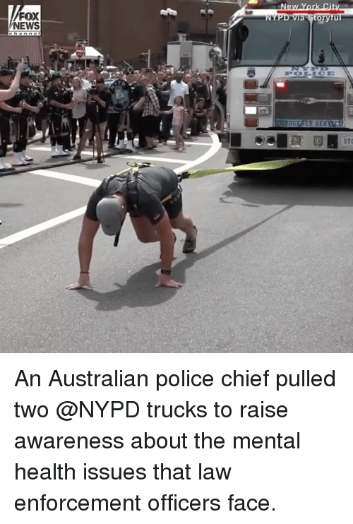 Chiefing: FOX  NEWS  orytu  570 An Australian police chief pulled two @NYPD trucks to raise awareness about the mental health issues that law enforcement officers face.
