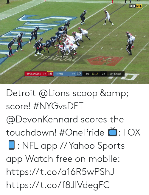 Detroit: FOX NFL  1ST & 10  2  2-5 O  GIANTS  LIONS  1st  7:21  13  1st & 10  2-3-1 Detroit @Lions scoop & score! #NYGvsDET  @DevonKennard scores the touchdown! #OnePride  📺: FOX 📱: NFL app // Yahoo Sports app Watch free on mobile:  https://t.co/a16R5wPShJ https://t.co/f8JlVdegFC