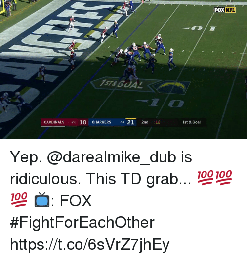 Gua: FOX NFL  ST& GUA  CARDINALS 2-8 10  CHARGERS 7-3 21 2nd :12  1st & Goal Yep. @darealmike_dub is ridiculous.  This TD grab... 💯💯💯   📺: FOX #FightForEachOther https://t.co/6sVrZ7jhEy