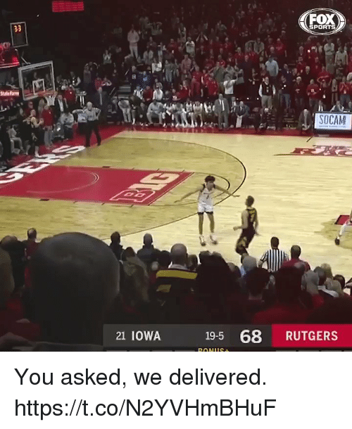 fox sports: FOX  SPORTS  SOCAM  21 IOWA  19-5 68 RUTGERS You asked, we delivered. https://t.co/N2YVHmBHuF