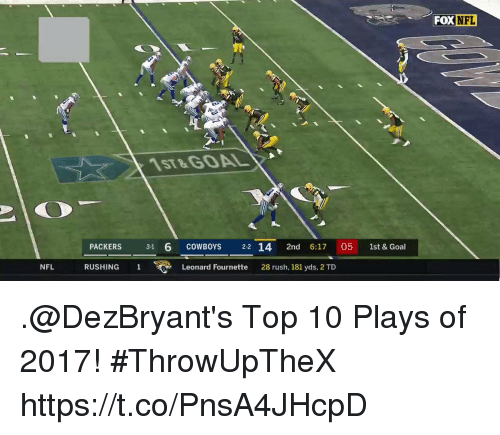 Dallas Cowboys, Memes, and Nfl: FOXNFL  ST8  PACKERS 31 6 COWBOYS 2-2 14 2nd 6:17 05 1st &Goal  NFL  RUSHING 1  Leonard Fournette  28 rush, 181 yds, 2 TD .@DezBryant's Top 10 Plays of 2017!  #ThrowUpTheX https://t.co/PnsA4JHcpD