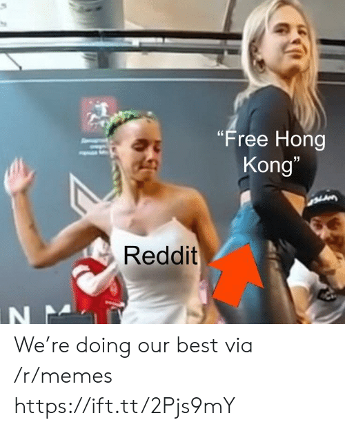 "Hong Kong: ""Free Hong  Kong""  LAM  Reddit  N N We're doing our best via /r/memes https://ift.tt/2Pjs9mY"
