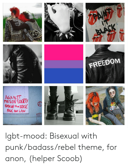 Lgbt, Mood, and Smashing: FREEDOM  AGAINST  PRISON SOCEly  SMASH the STAT lgbt-mood:  Bisexual with punk/badass/rebel theme, for anon, (helper Scoob)