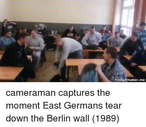 Berlin, Berlin Wall, and Down: freegifmaker.me cameraman captures the moment East Germans tear down the Berlin wall (1989)
