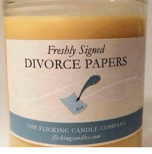 Dle: Freshly Signed  DIVORCE PAPERS  THE FLICKING CANDLE O  DLE COMPANY  ickingcandles.com