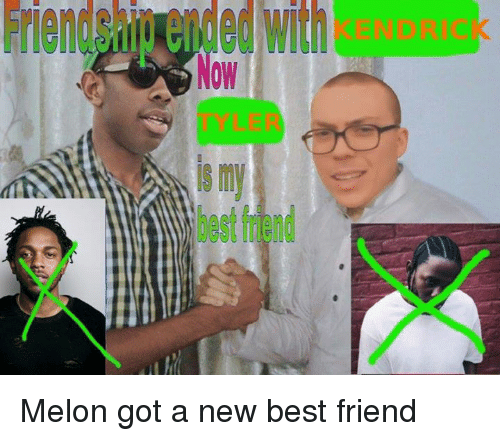Melonism: Friendship ended with  Now  iS my  best triend Melon got a new best friend
