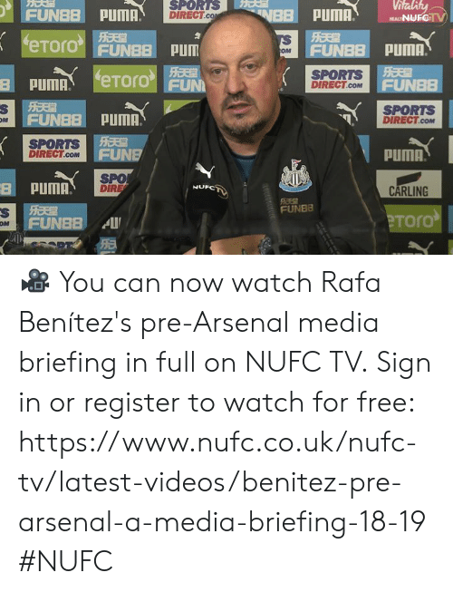 Benitez: FUEPUM  SPORTS  DIRECT  Vitality  eo FUNBB PUm  FUNBBPUMA.  SPORTS  DIRECT.COM  PUMAeToro  FUNBB PUMA.  SPORTS i  FUN  N=に1  SPORTS  DIRECT.cOM  OM  DIRECT.coM  PUMA  PUMA  SPO  DIRE  NUFC  乐天  FUNBB  FUNBB  eToro  OM  仁 🎥 You can now watch Rafa Benítez's pre-Arsenal media briefing in full on NUFC TV.  Sign in or register to watch for free: https://www.nufc.co.uk/nufc-tv/latest-videos/benitez-pre-arsenal-a-media-briefing-18-19 #NUFC