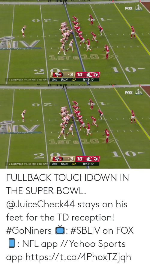 Yahoo: FULLBACK TOUCHDOWN IN THE SUPER BOWL.  @JuiceCheck44 stays on his feet for the TD reception! #GoNiners  📺: #SBLIV on FOX 📱: NFL app // Yahoo Sports app https://t.co/4PhoxTZjqh