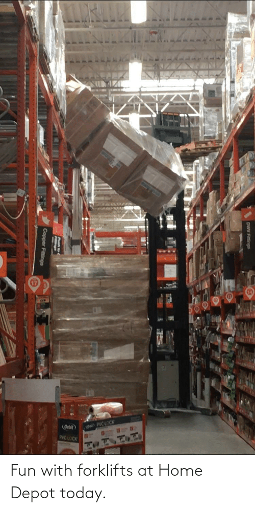 Depot: Fun with forklifts at Home Depot today.