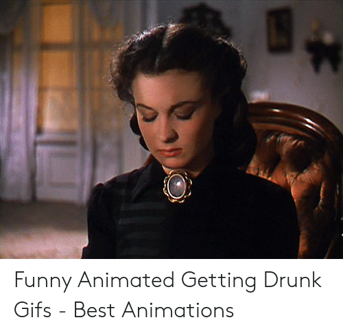 Drunk Gifs: Funny Animated Getting Drunk Gifs - Best Animations