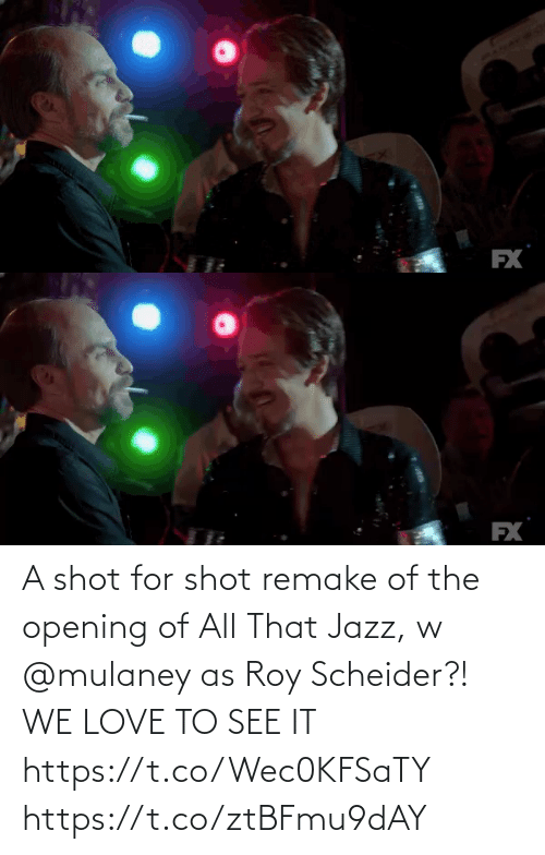 jazz: FX   EX A shot for shot remake of the opening of All That Jazz, w @mulaney as Roy Scheider?! WE LOVE TO SEE IT https://t.co/Wec0KFSaTY https://t.co/ztBFmu9dAY