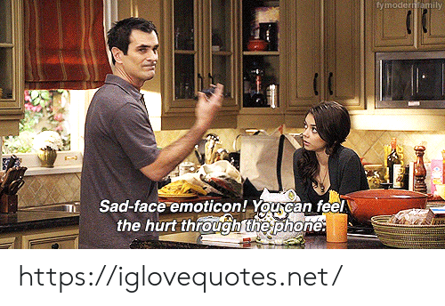 emoticon: fymodern amily  Sad-face emoticon! You can feel  the hurt through the phone: https://iglovequotes.net/