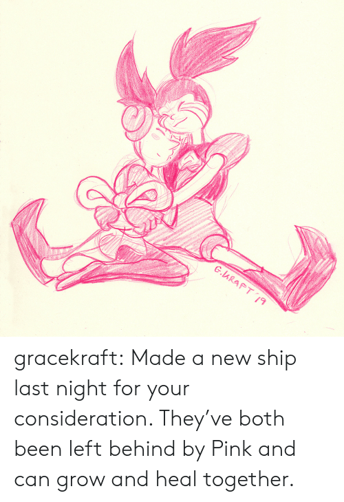 Target, Tumblr, and Blog: G.ARAFT19 gracekraft:  Made a new ship last night for your consideration. They've both been left behind by Pink and can grow and heal together.