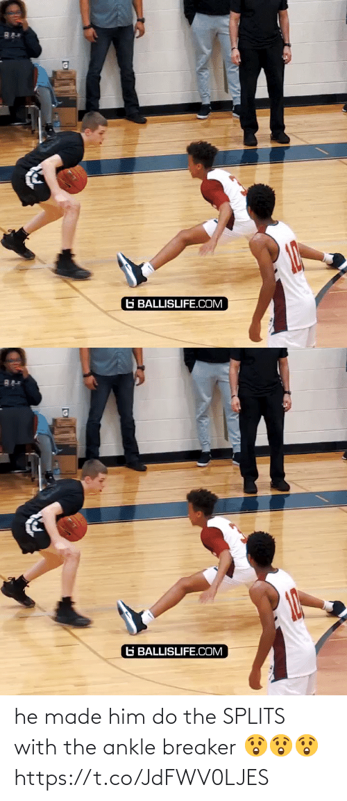 breaker: G BALLISLIFE.COM   G BALLISLIFE.COM he made him do the SPLITS with the ankle breaker 😲😲😲 https://t.co/JdFWV0LJES