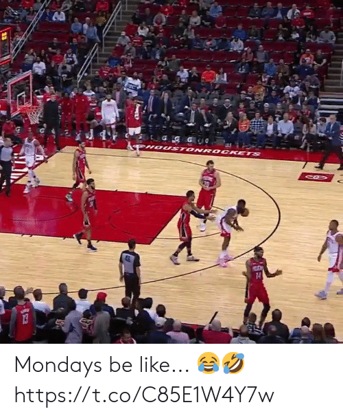 G G: G G GUG  HOUST ONRO CKETS  14 Mondays be like... 😂🤣 https://t.co/C85E1W4Y7w