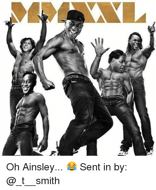 ainsley: g Oh Ainsley... 😂 Sent in by: @_t__smith