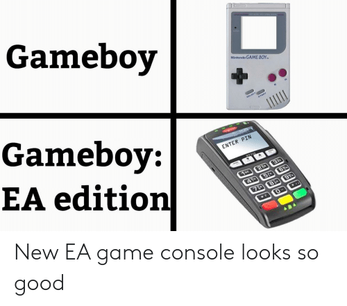 Nintendo, Game, and Good: Gameboy  Nintendo GAME BOY  Gameboy:  EA edition  ELECT  START  ENTER PIN  3P  1or 2  4 5t B  7D 8 9  ..  F New EA game console looks so good