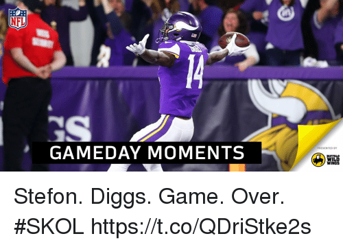 Stefon: GAMEDAY MOMENTS  PRESENTED BY  BUFFALO  WILD  WINGS Stefon. Diggs.  Game. Over. #SKOL https://t.co/QDriStke2s