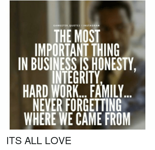 gangster quotes onstageain the most important thing integrity m ig