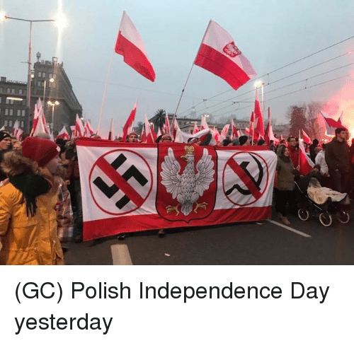 Independence Day: (GC) Polish Independence Day yesterday
