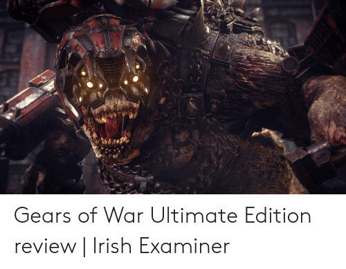 Gears of War, Irish, and War: Gears of War Ultimate Edition review | Irish Examiner